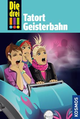 Die drei !!! - Tatort Geisterbahn