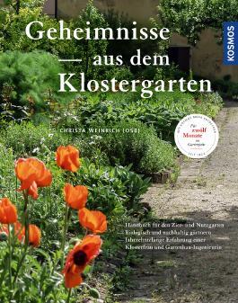 Geheimnisse aus dem Klostergarten