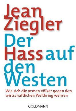 Der Hass auf den Westen