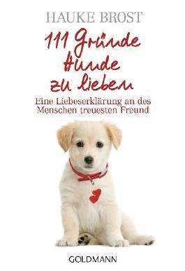 111 Gründe, Hunde zu lieben