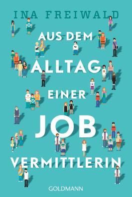 Aus dem Alltag einer Jobvermittlerin