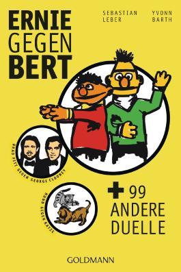 Ernie gegen Bert und 99 andere Duelle