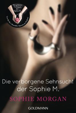 Die verborgene Sehnsucht der Sophie M.