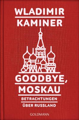 Goodbye, Moskau