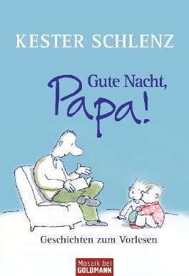Gute Nacht, Papa!