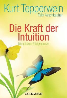 Die Kraft der Intuition