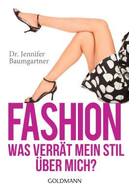 Fashion - Was verrät mein Stil über mich?