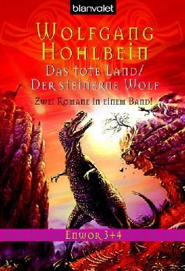 Enwor Sammelband 02. Das tote Land / Der steinerne Wolf