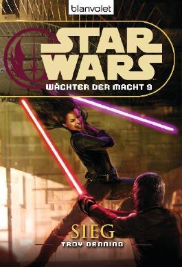 Star Wars: Wächter der Macht 9 - Sieg