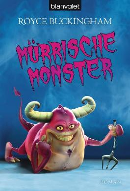 Mürrische Monster