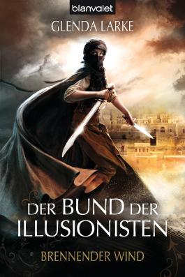 Der Bund der Illusionisten - Brennender Wind