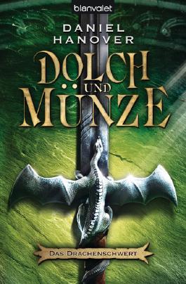 Dolch und Münze - Das Drachenschwert