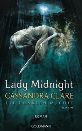 http://www.randomhouse.de/Buch/Lady-Midnight/Cassandra-Clare/Goldmann/e494500.rhd