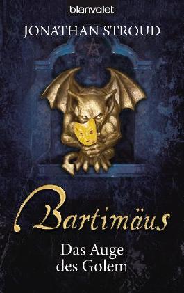 Bartimäus - Das Auge des Golem