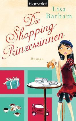 Die Shopping-Prinzessinnen