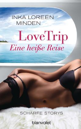 LoveTrip - Eine heiße Reise