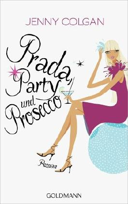 Prada, Party und Prosecco