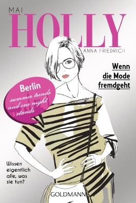 Holly - Wenn die Mode fremdgeht