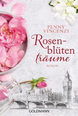 Rosenblütenträume