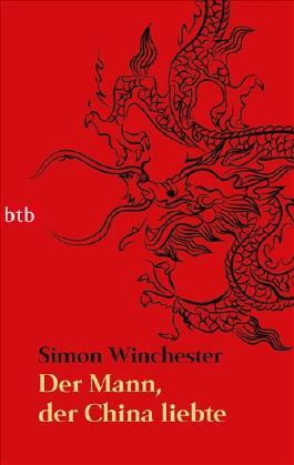 Der Mann, der China liebte -