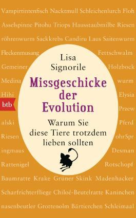 Missgeschicke der Evolution