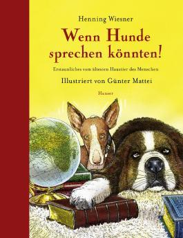Wenn Hunde sprechen könnten!