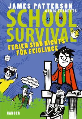 School Survival - Ferien sind nichts für Feiglinge
