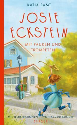 Josie Eckstein - Mit Pauken und Trompeten