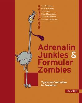 Adrenalin-Junkies und Formular-Zombies
