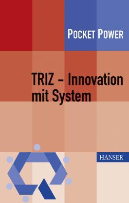 TRIZ - Innovation mit System
