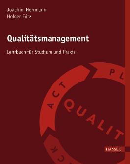 Qualitätsmanagement - Ein Lehrbuch für Studium und Praxis