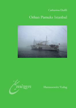 Orhan Pamuks Istanbul