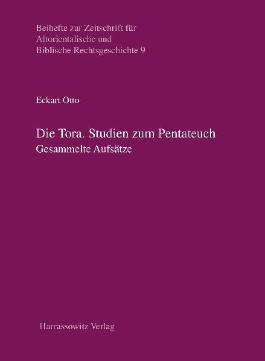 Die Tora. Studien zum Pentateuch