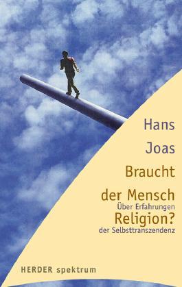 Braucht der Mensch Religion?