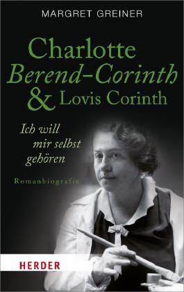 Charlotte Berend-Corinth und Lovis Corinth