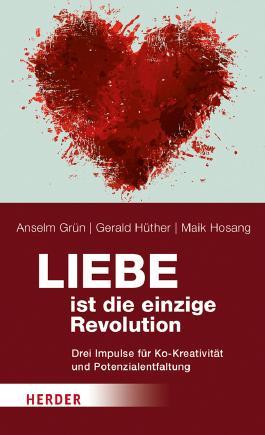 Liebe ist die einzige Revolution