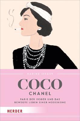 Coco Chanel Von Nadine Sieger Bei Lovelybooks Biografie