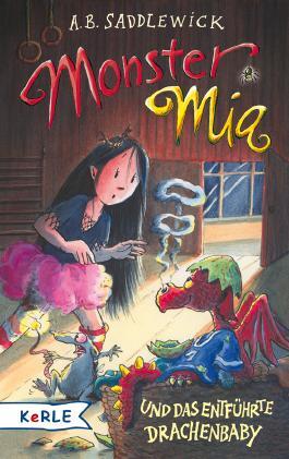 Monster Mia und das entführte Drachenbaby