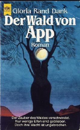 Der Wald von App. Roman. Fantasy.