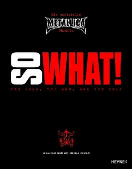 So What! Die offizielle Metallica-Chronik