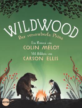Wildwood 3: Der verzauberte Prinz