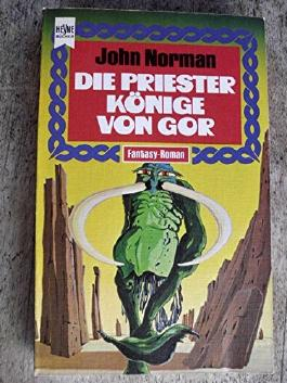 Der Gor-Zyklus, Band 3. Die Priesterkönige von Gor