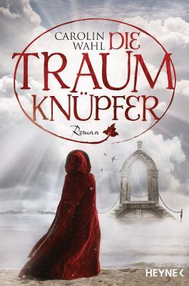 http://www.randomhouse.de/Paperback/Die-Traumknuepfer-Roman/Carolin-Wahl/e466184.rhd