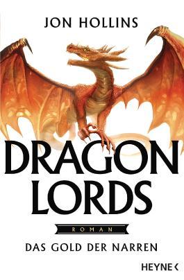 Dragon Lords – Das Gold der Narren