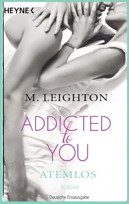 Addicted to You - Atemlos