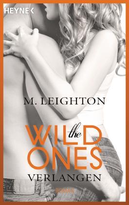 The Wild Ones - Verlangen