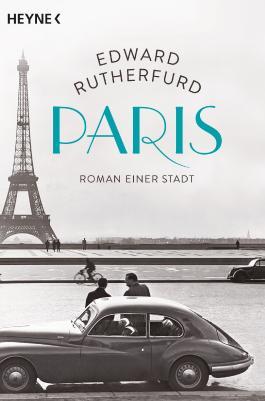 Paris - Roman einer Stadt