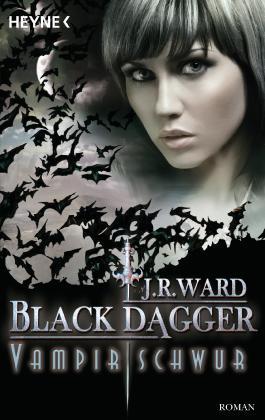 Black Dagger - Vampirschwur
