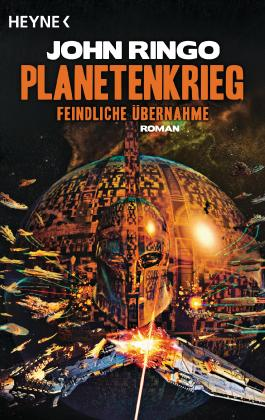 Planetenkrieg – Feindliche Übernahme