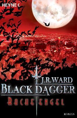 Black Dagger Racheengel von J.R.Ward